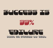 success is 99% failure by stevegrig