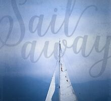 Sail Away by noondaydesign