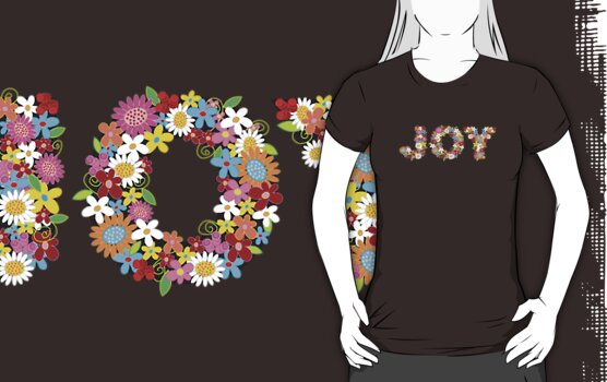JOY Spring Flowers T-shirt by fatfatin