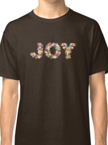 JOY Spring Flowers Classic T-Shirt