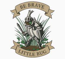 Be Brave, Little Bug Kids Clothes
