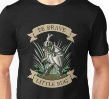 Be Brave, Little Bug Unisex T-Shirt