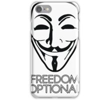 Anonymous - Freedom Optional iPhone Case/Skin