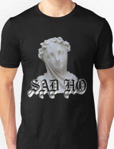 Sad Ho T-Shirt