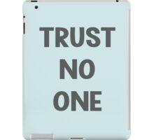 Trust No One iPad Case/Skin