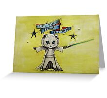 the force star kitty lightsaber  Greeting Card