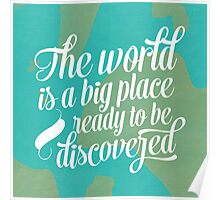 Discover this world Poster