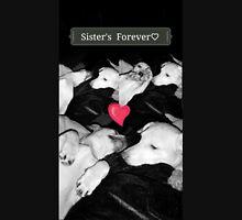 Sister's Forever ♡ Unisex T-Shirt