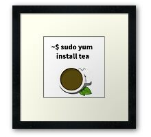 Linux sudo yum install tea Framed Print