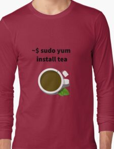 Linux sudo yum install tea Long Sleeve T-Shirt