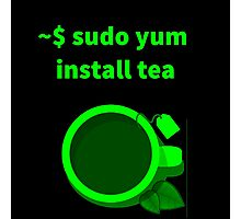 Linux sudo yum install tea Photographic Print