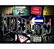 Welcome To London - Sherlock Version #3 Photographic Print