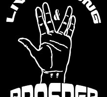 Live Long and Prosper (White) by ReddPhoenix