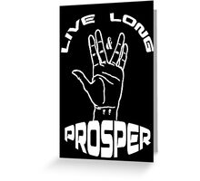 Live Long and Prosper (White) Greeting Card
