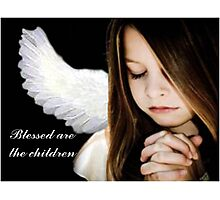 Blessed Are The Children Photographic Print