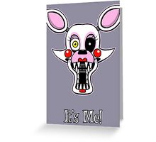 Five Nights at Freddy's Mangle - It's Me Greeting Card