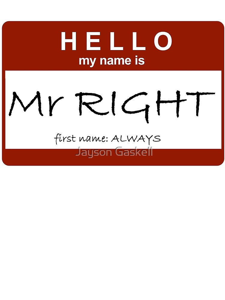 Mr Right by Jayson Gaskell