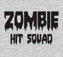 ZOMBIE HIT SQUAD by Zombie Ghetto Kids Clothes