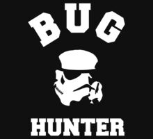 BUG HUNTER - Storm Trooper Test Engineer Shirt by ramiro