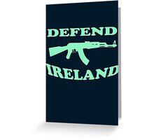 defend ireland ak47 Greeting Card