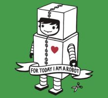 For today I am a robot Kids Clothes