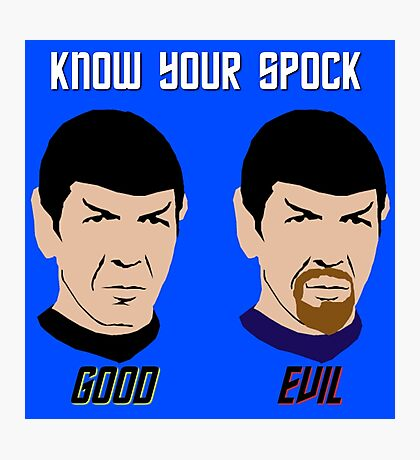Know Your Spock Photographic Print