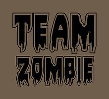 TEAM ZOMBIE by Zombie Ghetto by ZombieGhetto