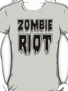 ZOMBIE RIOT by Zombie Ghetto T-Shirt