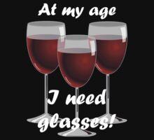 At my age I need glasses! by evahhamilton