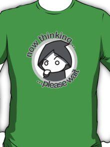 Thinking... - bn&txt T-Shirt