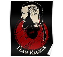 Team Ragnar - Vikings Poster