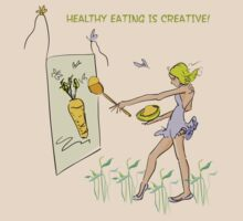 Healthy Eating is Creative! by Lovliebutterfly