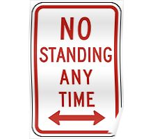 No Standing Sign Poster
