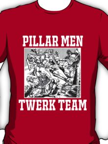Pillar Men Twerk Team T-Shirt
