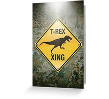 T-Rex Crossing Greeting Card