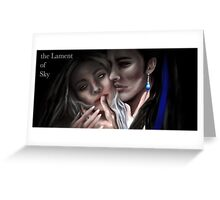Lilyth and Sky Greeting Card