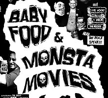 Baby Food and Monsta Movies poster by nightgod
