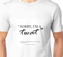 """Sorry, I'm a twat."" Unisex T-Shirt"