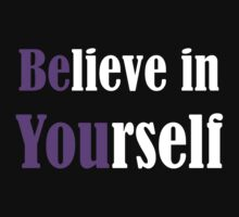 Believe In Yourself by evahhamilton