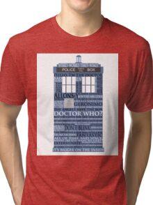 Dr. Who Whovian fans Tri-blend T-Shirt