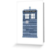 Dr. Who Whovian fans Greeting Card