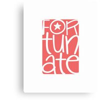 Fortunate, blessed, happy, cheerful, pink pink Canvas Print