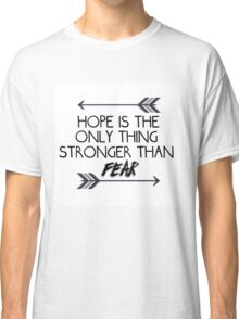 The hunger games quote design Classic T-Shirt