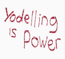 Yodeling is power  Kids Clothes