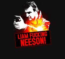 It's Liam F**king Neeson Unisex T-Shirt