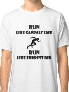 Run. Classic T-Shirt