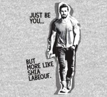 Just be you... but more like Shia Labeouf Kids Clothes