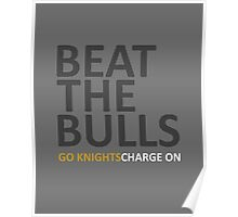 Beat The Bulls | Go Knights Charge On Poster