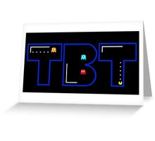 TBT Pacman Greeting Card