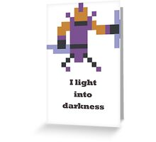 Anti-mage - I light into darkness Greeting Card